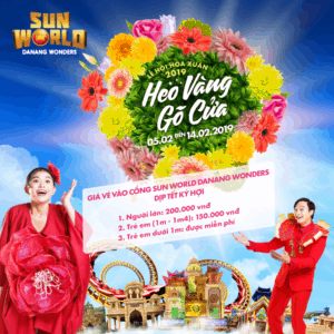TICKET POLICY AND OUTSTANDING ACTIVITIES AT SUN WORLD DANANG WONDERS PARK ON LUNAR TET HOLIDAYS OF 2019 (PIG YEAR)